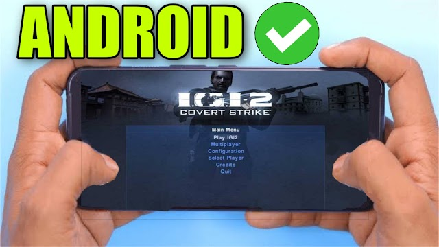 Download IGI 2 Covert Strike Android APK  - 108MB