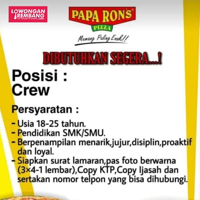 Lowongan Kerja Crew Papa Rons Pizza Rembang