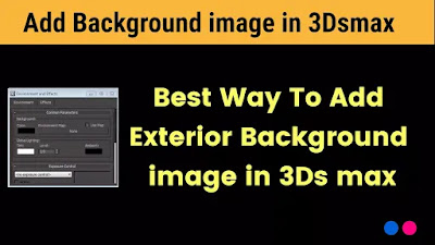 How-add-exterior-background-in-3ds Max