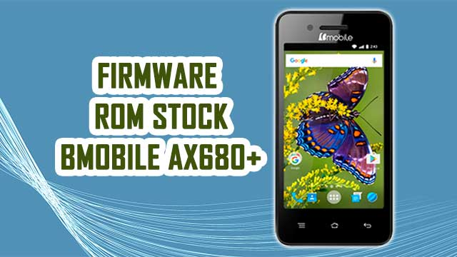 rom stock Bmobile AX680+