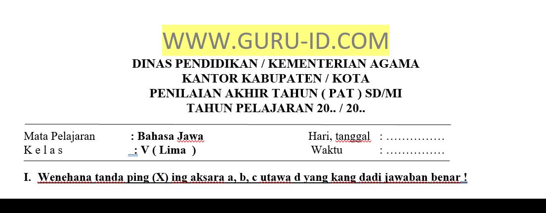 Kl 5 kunci jawaban bahasa jawa kelas v ulangan tengah semester 2 i. Soal Jawaban Pat Bahasa Jawa Kelas 5 Semester 2 Tahun 2021 Info Pendidikan Terbaru