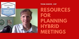 Planning Hybrid Meetings.  https://thomsinger.com