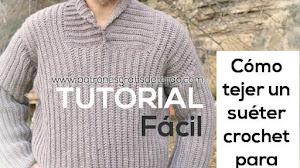 Suéter Crochet para Hombre / Tutorial