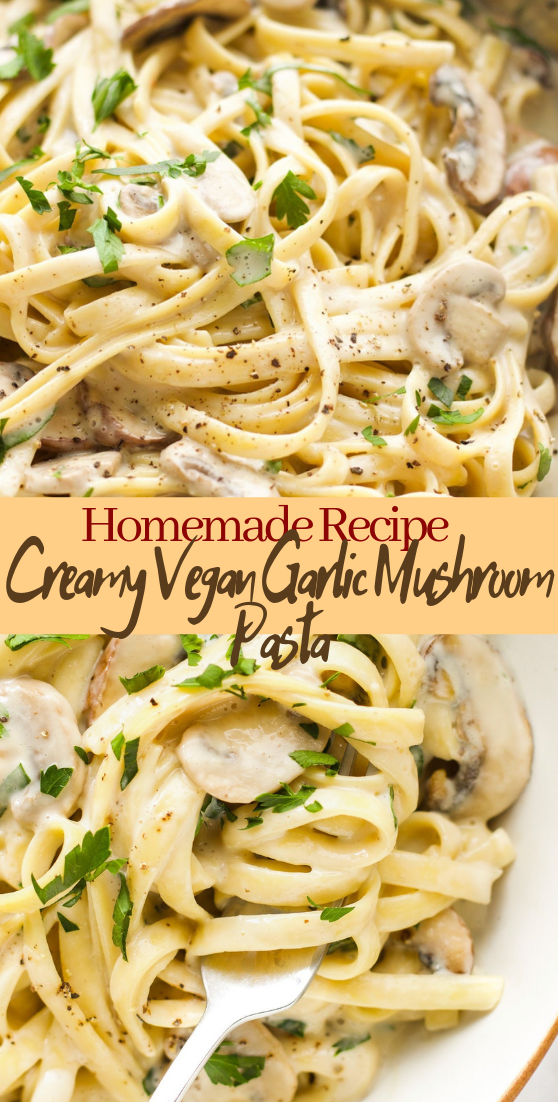 Creamy Vegan Garlic Mushroom Pasta #vegan #vegetarian #soup #breakfast #lunch