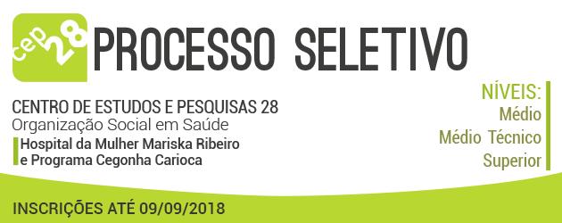 CEP 28 divulga processo seletivo de níveis médio, técnico e superior, no Rio de Janeiro - RJ.