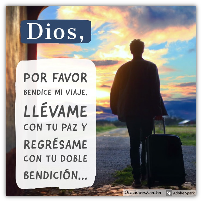 Oración para un Buen Viaje - Dios Llévame con tu Bendición