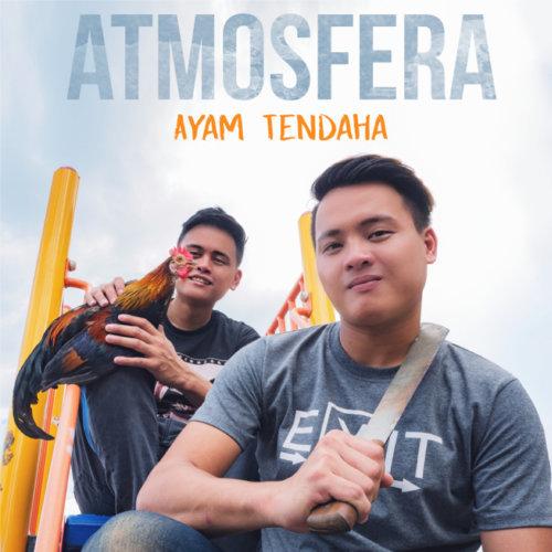 Lirik Lagu Ayam Tendaha Atmosfera