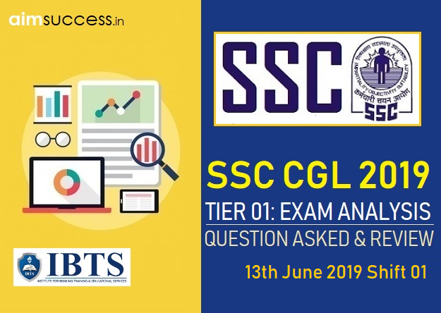 SSC CGL Tier 1 Exam Analysis : 13th June 2019 01st Shift
