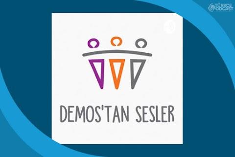 Demos'tan Sesler Podcast