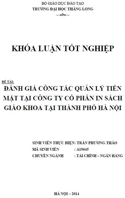 Đánh giá công tác quản lý tiền mặt tại Công ty Cổ phần in Sách giáo khoa tại thành phố Hà Nội