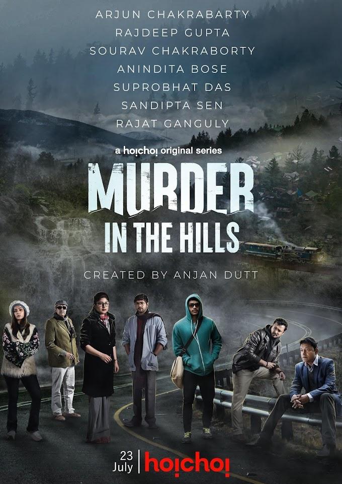 Murder In The Hills Series Review: Anjan Dutt's Directorial Debut Web Series