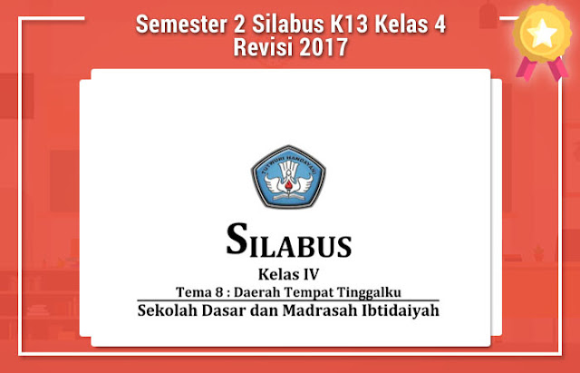 Semester 2 Silabus K13 Kelas 4 Revisi 2017