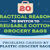 20 Practical Reasons to Switch to Reusable Grocery Bags #infographic