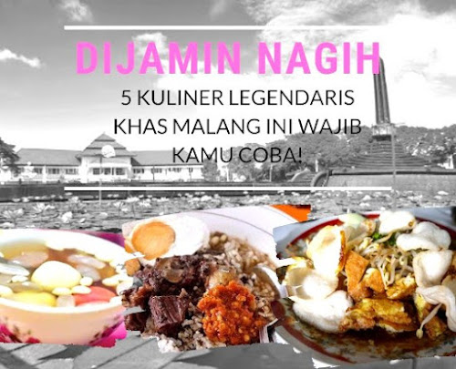 tak hanya kaya dengan beragam destinasi wisata, Malang juga menawarkan berbagai hidangan kuliner. Termasuk beberapa kuliner legendaris berikut ini.