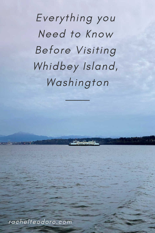 Visiting Whidbey Island, WA