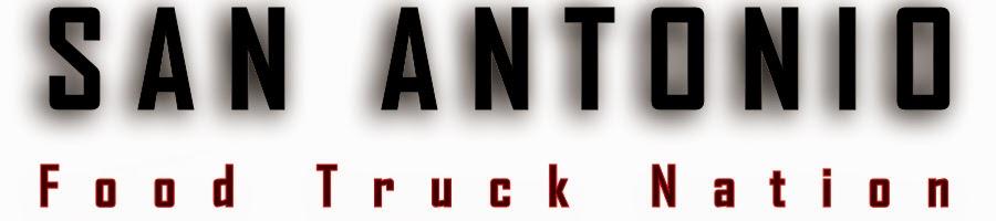 San Antonio Food Truck Nation San Antonio Food Truck Guide