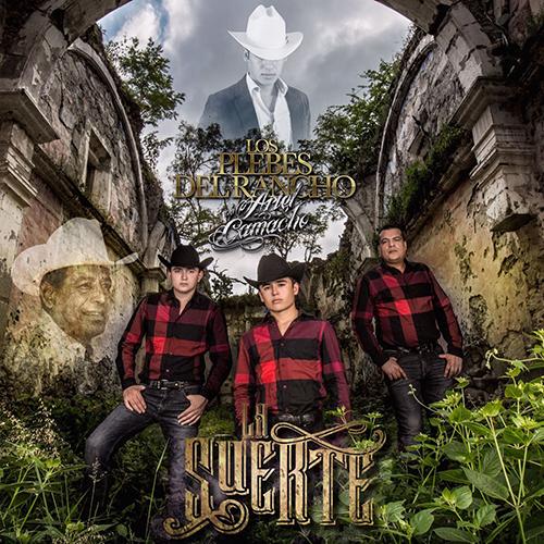 Los Plebes Del Rancho - La Suerte (Álbum 2017)