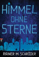 http://www.randomhouse.de/Buch/Himmel-ohne-Sterne/Rainer-M-Schroeder/e478404.rhd