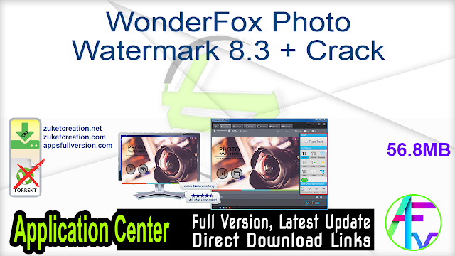 WonderFox Photo Watermark 8.3 + Crack
