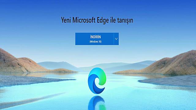 Microsoft, Kaldırılamayan Yeni Edge'in Neden Kullanılması Gerektiğini Açıklıyor