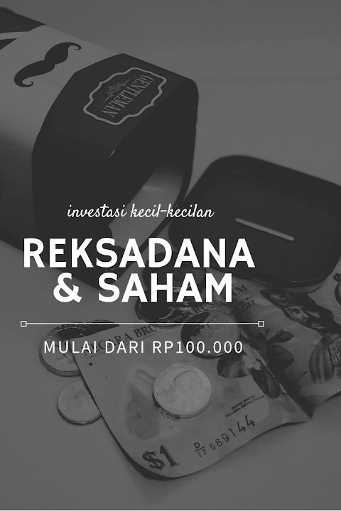 Memulai Investasi Kecil-Kecilan di REKSADANA & SAHAM, Rp 100.000 Sudah Bisa Lohhh