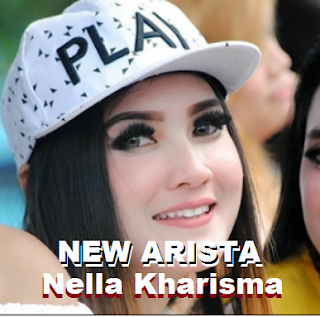 Lagu NEW ARISTA Mp3 Nella Kharisma