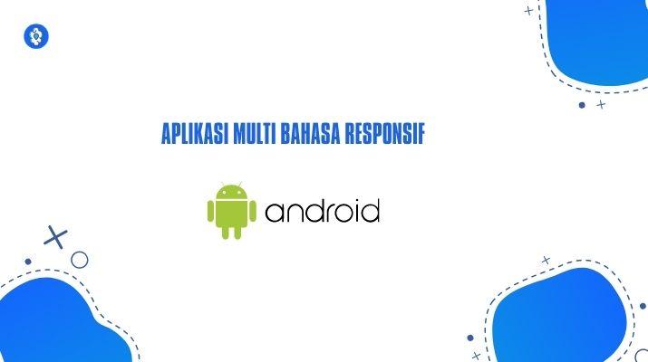 Belajar Android Studio - Aplikasi Multi Bahasa Sederhana