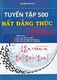 Tuyển Tập 500 Bất Đẳng Thức Cổ Điển Hay - Nguyễn Đình Thi