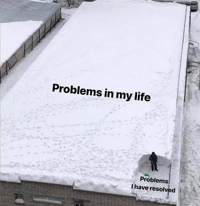 Problems in my life meme