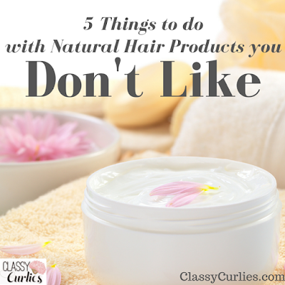 natural hair products you don't like