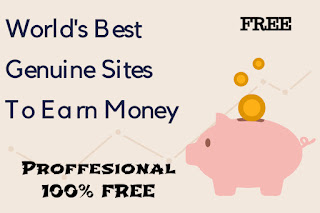 Best 5 Genuine Methods and Sites to earn Money Online For Free 2020