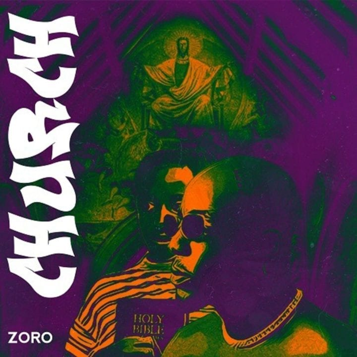 Zoro – Church #Arewapublisize
