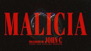 LETRA Malicia John C