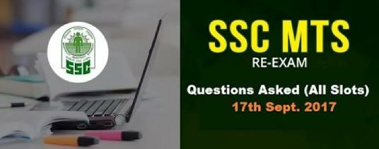 Section-Wise SSC MTS Questions Asked 17th September 2017 – (All Shifts )