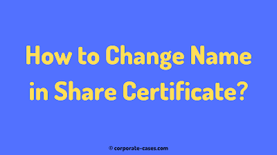 how to change name in physical share certificate