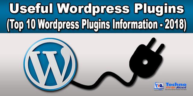 Top 10 Wordpress Plugins Information - 2018