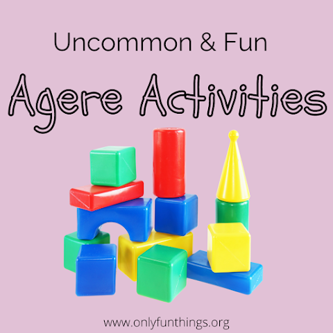 Uncommon but Fun Age Regression Activities