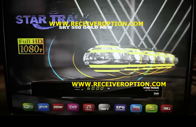 STAR TRACK SRT 550 GOLD NEW HD RECEIVER AUTO ROLL NEW SOFTWARE