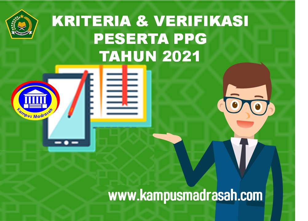 Kriteria Dan Verifikasi PPG 2021