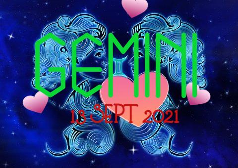 ZODIAK Hari ini GEMINI 13 September 2021