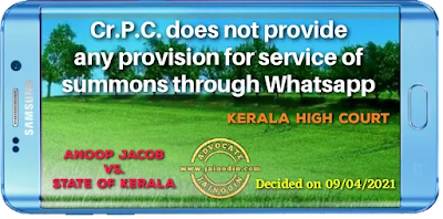 Cr.P.C. does not provide any provision for service of summons through Whatsapp