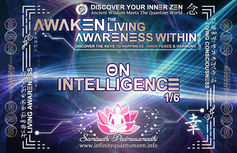 On Intelligence 1 of 6 - Infinite living system life, the book of zen awareness alan watts, mindfulness key to happiness peace joy