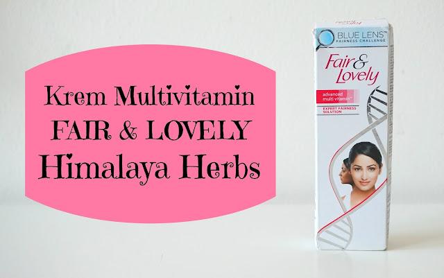 RECENZJA: Krem Multivitamin FAIR & LOVELY | Himalaya Herbs