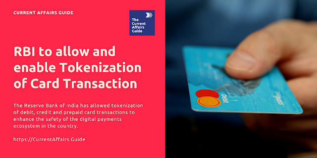 RBI to allow and enable Tokenization of Card Transaction