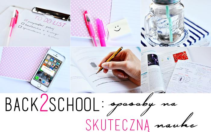 BACK TO SCHOOL: SPOSOBY NA NAUKĘ