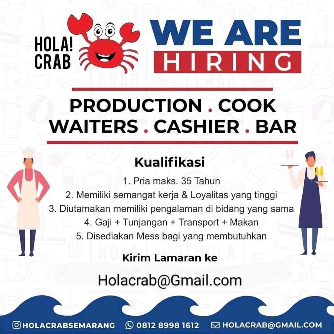 Lowongan Waiter / Barista / Kasir, Cook / Produksi di Hola Crab Cab. Semarang