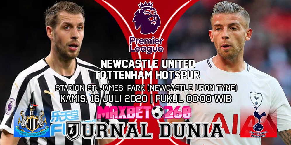 Prediksi Newcastle United Vs Tottenham Hotspur 16 Juli 2020 Pukul 00:00 WIB