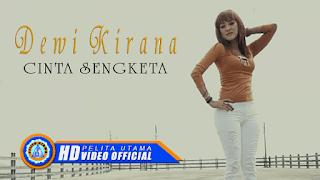 Lirik Lagu Dewi Kirana - Cinta Sengketa