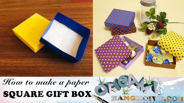 How to make a paper square gift Box   Fold an Origami easy