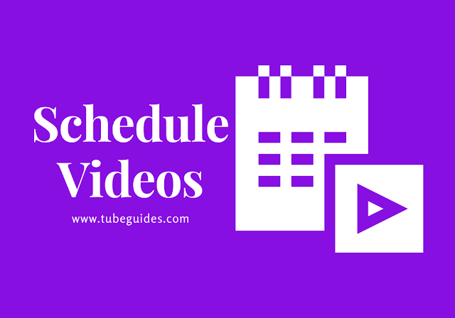 How to schedule a youtube video